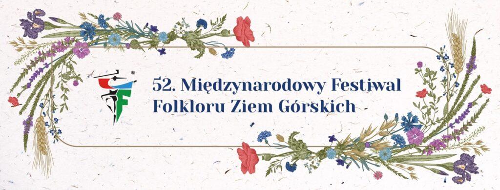 52 Międzynarodowy Festiwal Folkloru Ziem Górskich